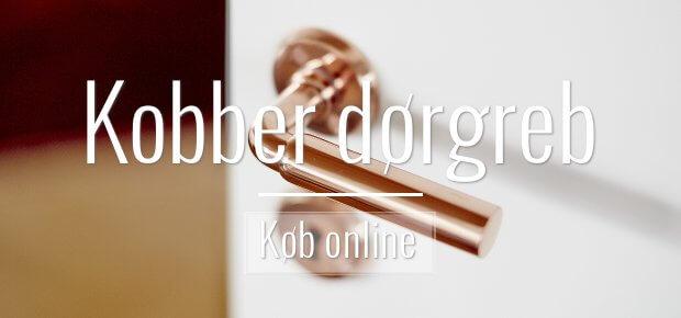 Kobber dørgreb - moderne og elegante