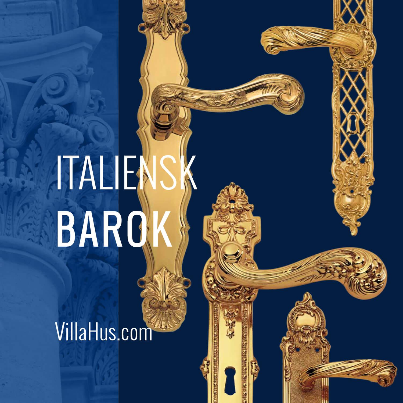 Dørgreb - Italiensk Barok